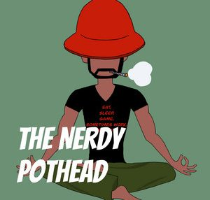 The Nerdy Pothead